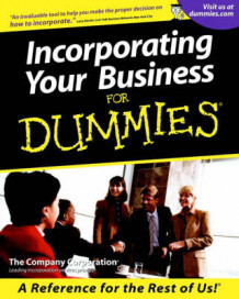Incorporating Your Business For Dummies av The Company Corporation (Heftet)