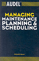 Audel Managing Maintenance Planning and Scheduling av Michael V. Brown (Heftet)