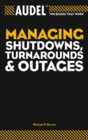 Managing Shutdowns, Turnarounds, and Outages av Michael V. Brown (Heftet)