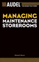 Audel Managing Maintenance Storerooms av Michael V. Brown (Heftet)