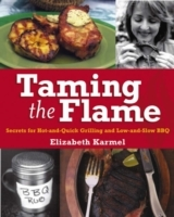The Queen of the Grill's Red-Hot Guide to Barbecue Know-How and Really Fine Food av Elizabeth Karmel (Innbundet)