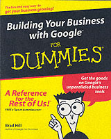Building Your Business with Google for Dummies av Brad Hill (Heftet)