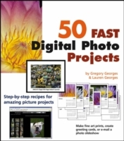 50 Fast Digital Photo Projects av Gregory Georges og Lauren Georges (Heftet)