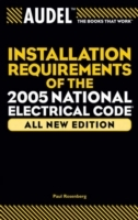 Audel Installation Requirements of the 2005 National Electrical Code av Paul Rosenberg (Heftet)