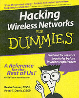 Hacking Wireless Networks For Dummies av Kevin Beaver og Peter T. Davis (Heftet)