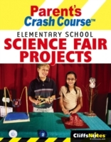 CliffsNotes Parents Crash Course Elementary School Science Fair Projects av Faith H. Brynie (Heftet)