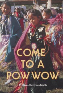 Come to a Powwow av Diane Hoyt-Goldsmith (Heftet)