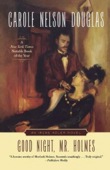 Good Night, Mr. Holmes av Carole Nelson Douglas (Heftet)