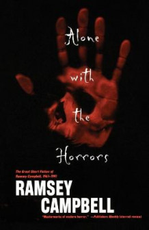 Alone with the Horrors av Ramsey Campbell (Heftet)