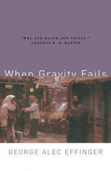 When Gravity Fails av George Alec Effinger (Heftet)