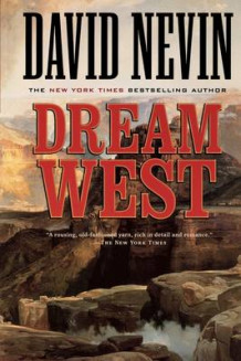 Dream West av David Nevin (Heftet)