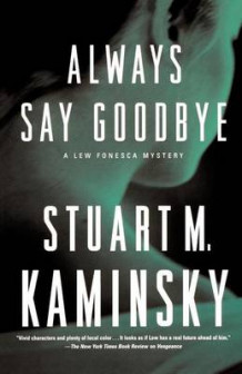 Always Say Goodbye av Stuart M Kaminsky (Heftet)