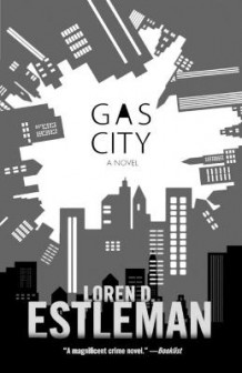 Gas City av Author Loren D Estleman (Heftet)