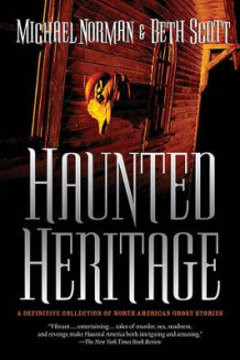 Haunted Heritage av Michael Norman (Heftet)