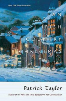 An Irish Country Christmas av Patrick Taylor (Heftet)