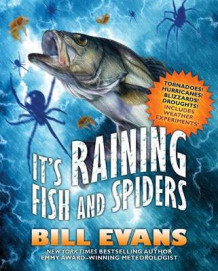It's Raining Fish and Spiders av Bill Evans (Heftet)
