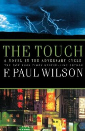 The Touch av F Paul Wilson (Heftet)