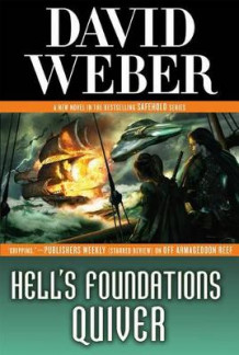 Hell's Foundations Quiver av David Weber (Innbundet)