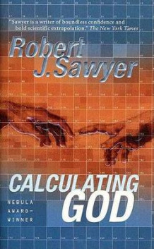 Calculating God av Robert J Sawyer (Heftet)