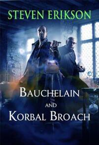 Bauchelain and Korbal Broach av Steven Erikson (Heftet)