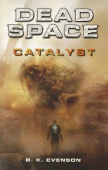 Catalyst av B K Evenson (Heftet)
