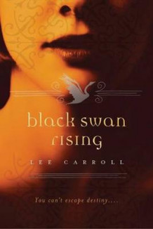 Black Swan Rising av Lee Carroll (Heftet)