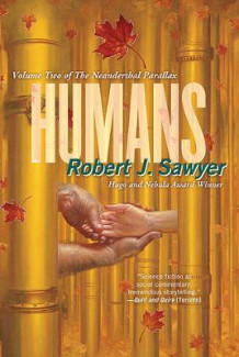 Humans av Robert J Sawyer (Heftet)