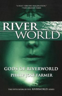 Gods of Riverworld av Philip Jose Farmer (Heftet)