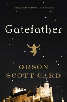 Gatefather av Orson Scott Card (Innbundet)