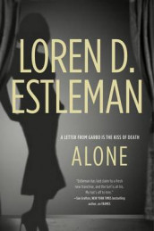 Alone av Author Loren D Estleman (Heftet)