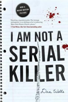 I Am Not a Serial Killer av Dan Wells (Heftet)