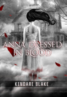Anna Dressed in Blood av Kendre Blake (Innbundet)