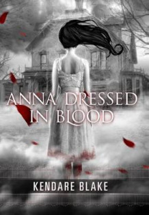 Anna Dressed in Blood av Kendare Blake (Heftet)