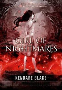 Girl of Nightmares av Kendare Blake (Heftet)