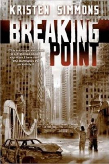 Breaking Point av Kristen Simmons (Heftet)
