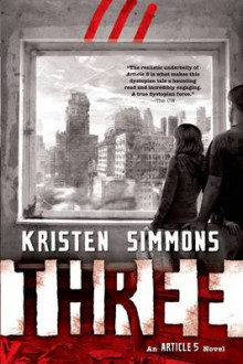 Three av Kristen Simmons (Heftet)