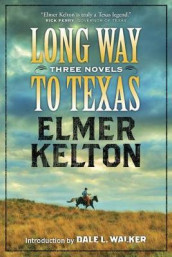 Long Way to Texas av Elmer Kelton (Heftet)