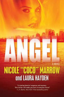 "Angel av Nicole ""Coco"" Marrow og Laura Hayden (Heftet)"