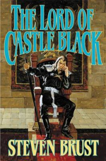 The Lord of Castle Black av Steven Brust (Heftet)