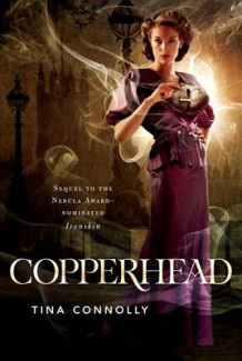 Copperhead av Tina Connolly (Heftet)