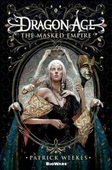 The Masked Empire av Patrick Weekes (Heftet)