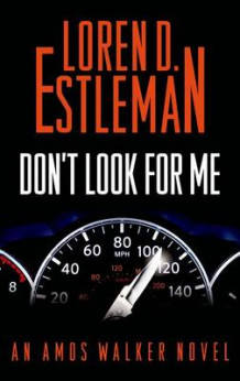 Don't Look for Me av Author Loren D Estleman (Innbundet)