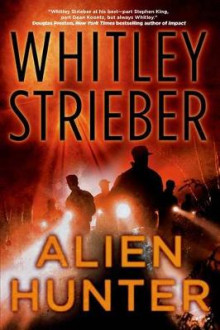 Alien Hunter av Whitley Strieber (Innbundet)