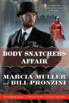 The Body Snatchers Affair av Marcia Muller og Bill Pronzini (Heftet)