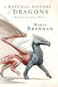 A Natural History of Dragons av Marie Brennan (Innbundet)