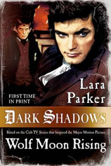Dark Shadows: Wolf Moon Rising av Lara Parker (Heftet)