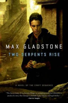 Two Serpents Rise av Max Gladstone (Heftet)