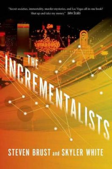 The Incrementalists av Steven Brust og Skyler White (Innbundet)