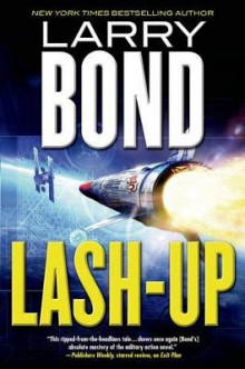 Lash-Up av Larry Bond (Innbundet)