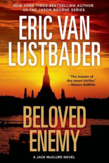 Beloved Enemy av Eric Van Lustbader (Innbundet)